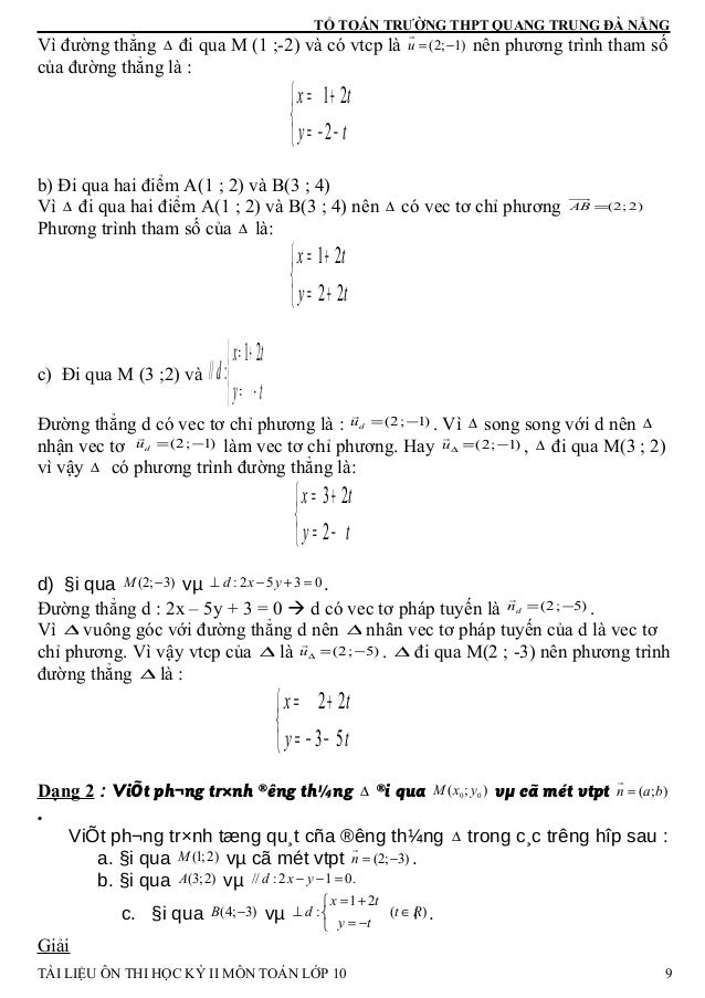 TỔ TOÁN TRƯỜNG THPT QUANG TRUNG ĐÀ NẴNG Vì đường thẳng ∆ đi qua M (1 ;-2) và có vtcp là (2; 1)u = − r nên phương trình tha...