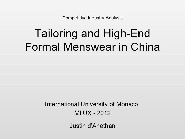 Competitive Industry Analysis Tailoring and High-EndFormal Menswear in China   International University of Monaco         ...