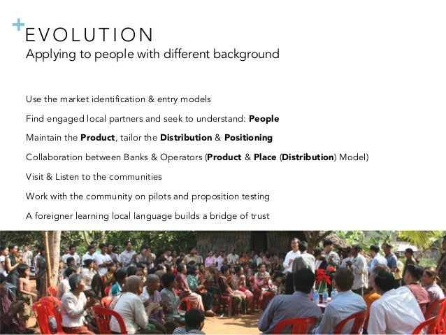 + Applying to people with different background Use the market identification & entry models Find engaged local partners an...