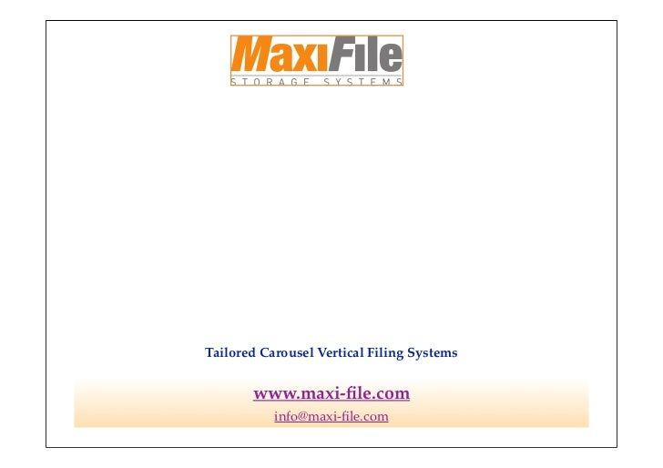 Tailored Carousel Vertical Filing Systems       www.maxi-file.com           info@maxi-file.com