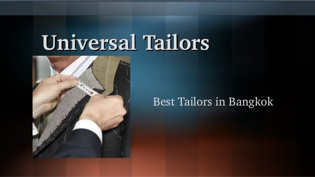 UniversalTailors BestTailorsinBangkok