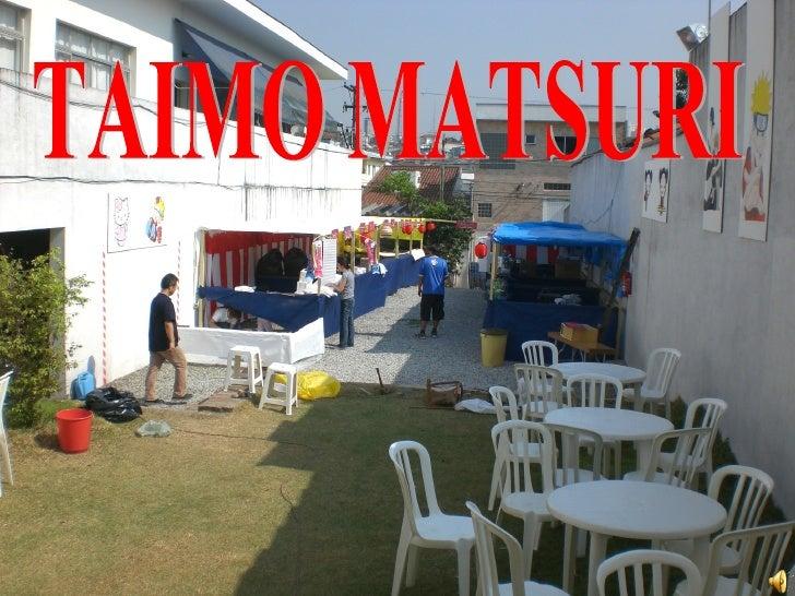 TAIMO MATSURI