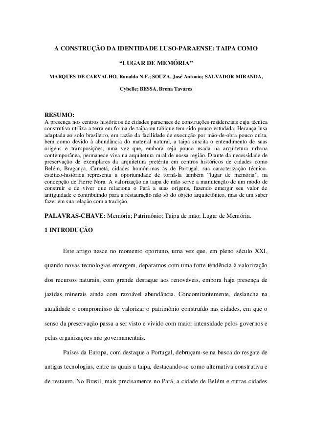 """A CONSTRUÇÃO DA IDENTIDADE LUSO-PARAENSE: TAIPA COMO """"LUGAR DE MEMÓRIA"""" MARQUES DE CARVALHO, Ronaldo N.F.; SOUZA, José Ant..."""