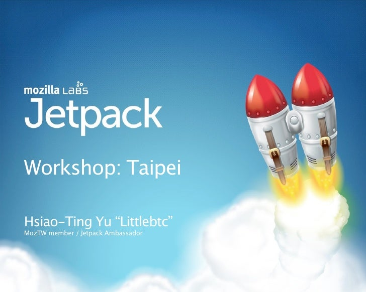 "Workshop: Taipei  Hsiao-Ting Yu ""Littlebtc"" MozTW member / Jetpack Ambassador"
