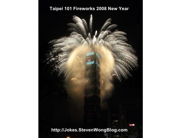 Taipei 101 Fireworks 2008 New Year http://Jokes.StevenWongBlog.com