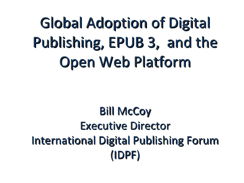 Global Adoption of Digital Publishing, EPUB 3, and the Open Web Platform