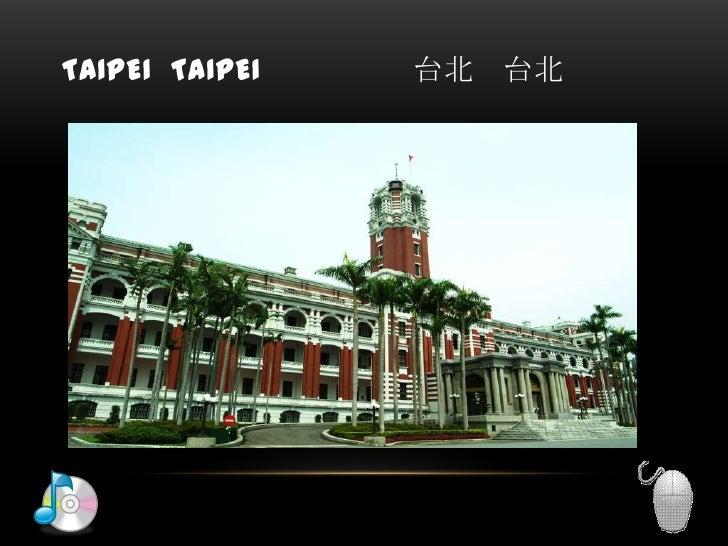 Taipei  Taipei            台北   台北<br />