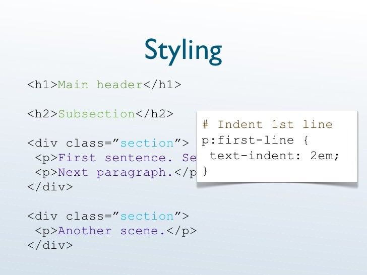 """Styling <h1> Main header </h1> <h2> Subsection </h2> <div class="""" section """"> <p> First sentence. Second sentence. </p> <p>..."""