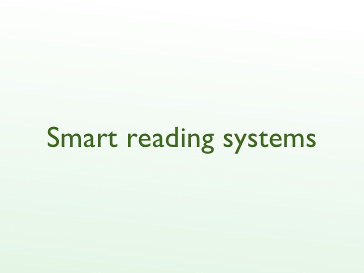 Smart reading systems