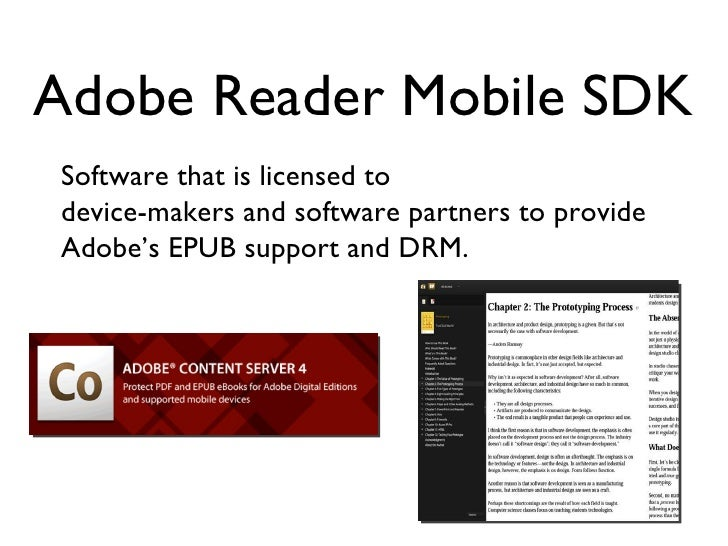 Adobe Reader Mobile SDK Software that is licensed to  device-makers and software partners to provide Adobe's EPUB support ...