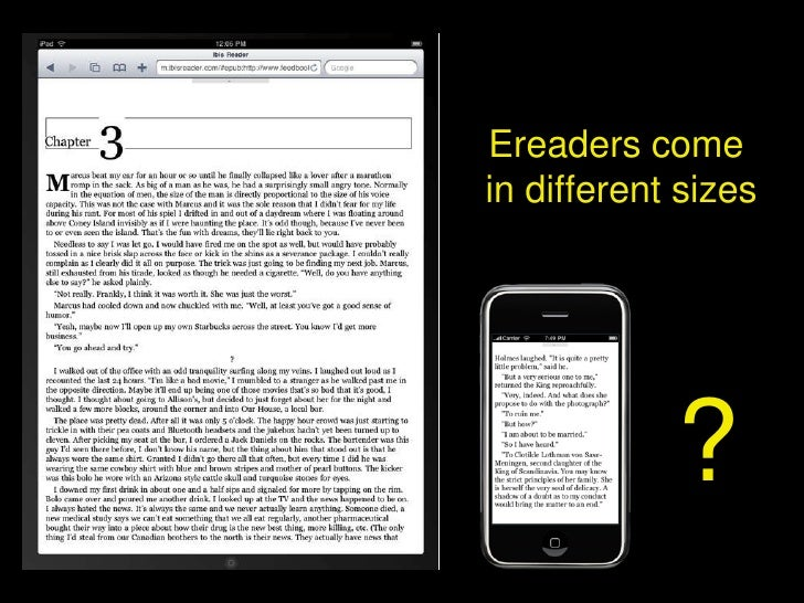 ? Ereaders come  in different sizes