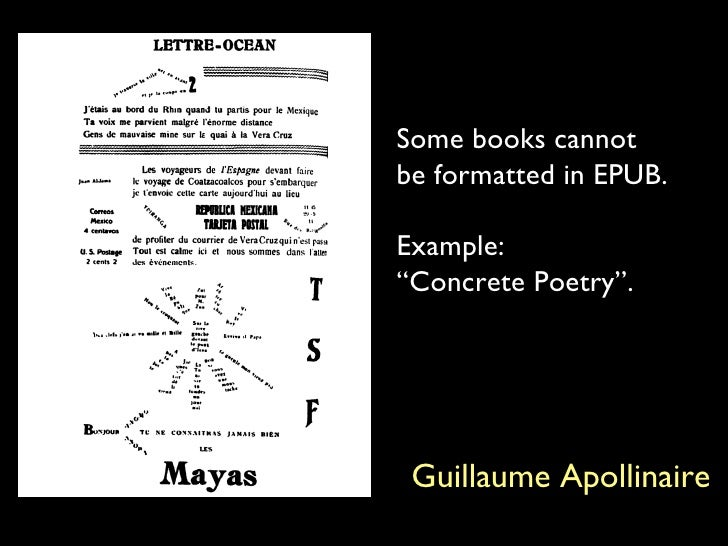 """Guillaume Apollinaire Some books cannot be formatted in EPUB. Example: """"Concrete Poetry""""."""