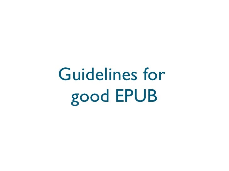 Guidelines for  good EPUB