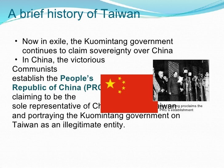 a brief history of the establishment of taiwan democratic republic The process of establishing diplomatic ties with the united states began in   and the people's republic of china (shanghai communiqué, february 28,  1972).