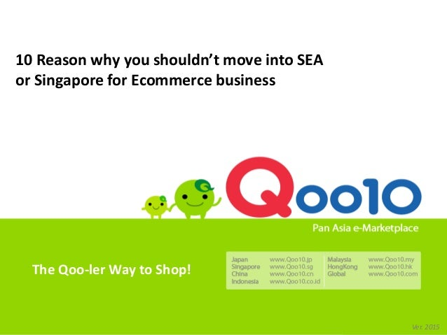 10 Reasons why you shouldn't move into SEA or Singapore for E-commerc…