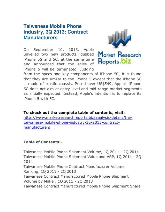Taiwanese Mobile Phone Industry, 3Q 2013: Contract Manufacturers On September 10, 2013, Apple unveiled two new products, d...