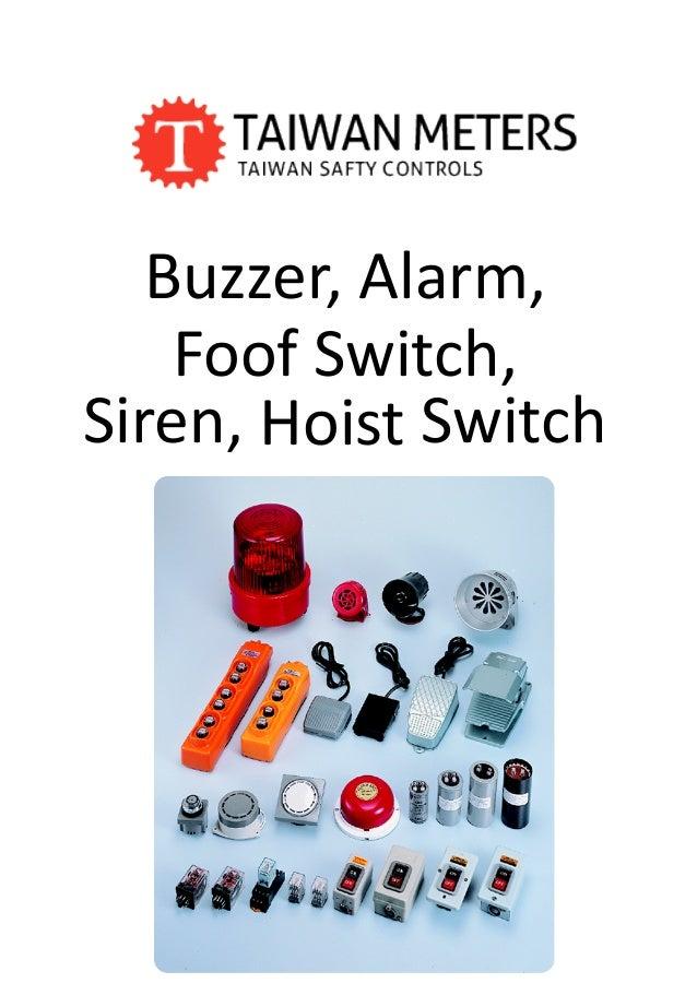 Buzzer, Alarm, Foof Switch, Siren, Hoist Switch