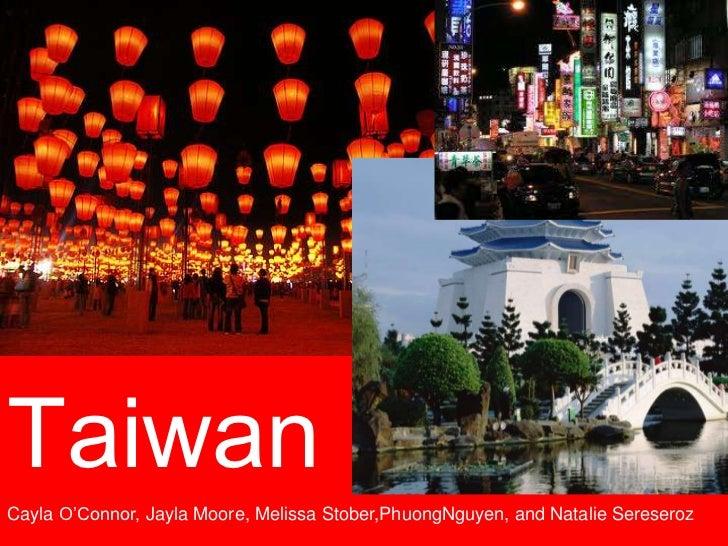 TaiwanTaiwanCayla O'Connor, Jayla Moore, Melissa Stober,PhuongNguyen, and Natalie Sereseroz