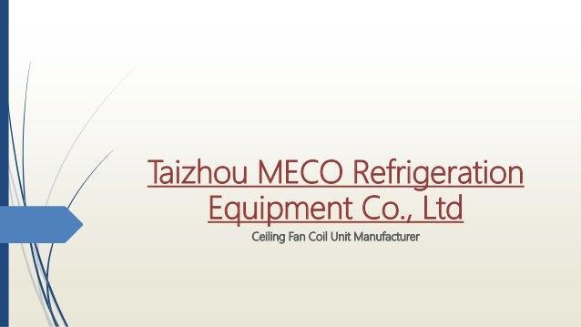 Taizhou MECO Co , Ltd
