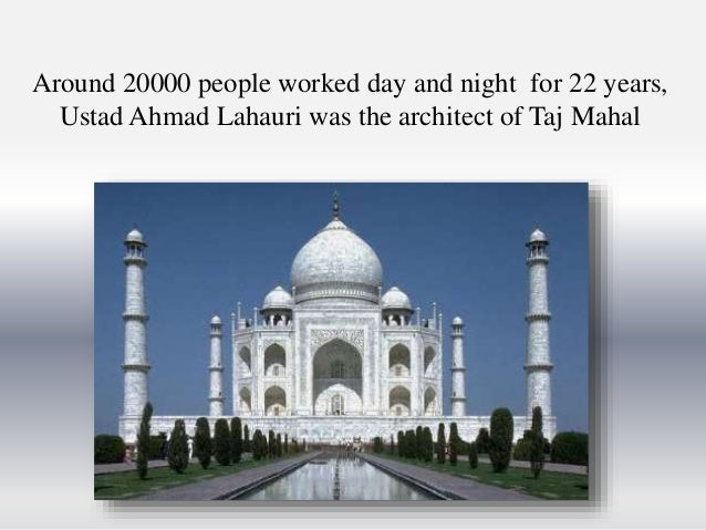 informative speech on tajmahal Short essay on taj mahal article shared by india has many wonderful monuments of exquisite beauty and great artistic charm among these, the greatest and the most.