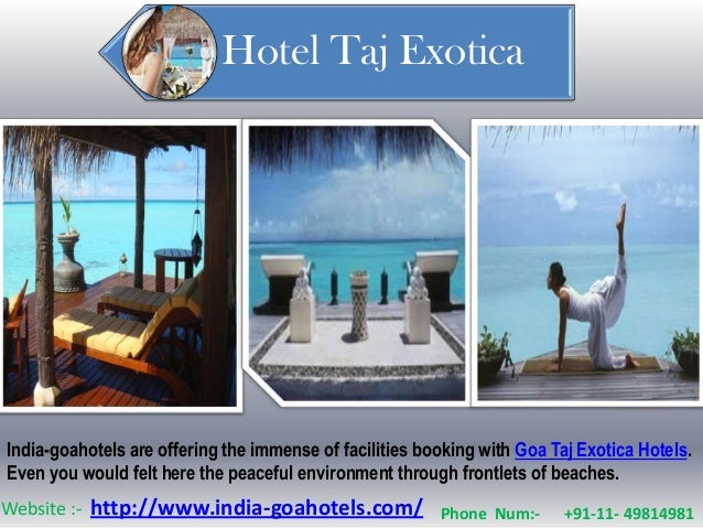 Hotel Taj ExoticaIndia-goahotels are offering the immense of facilities booking with Goa Taj Exotica Hotels.Even you would...