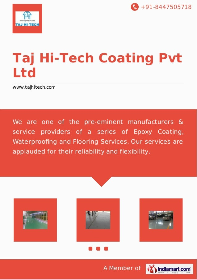 +91-8447505718 A Member of Taj Hi-Tech Coating Pvt Ltd www.tajhitech.com We are one of the pre-eminent manufacturers & ser...