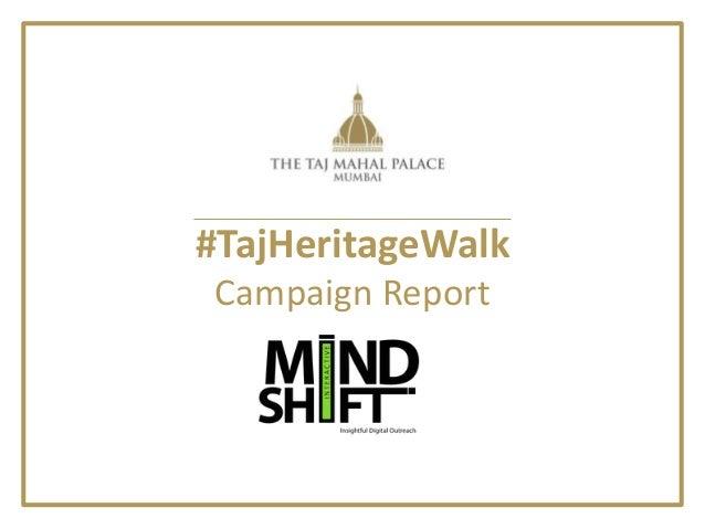 #TajHeritageWalk Campaign Report
