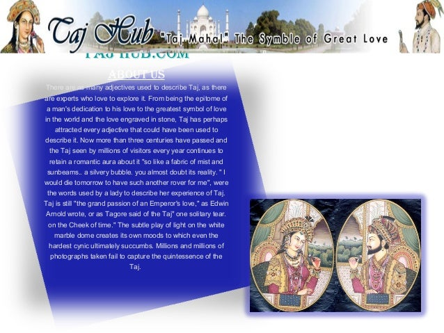Taj hub.com                     abouT usThere are as many adjectives used to describe Taj, as thereare experts who love to...