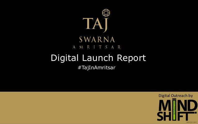 Digital Launch Report Digital Outreach by #TajInAmritsar