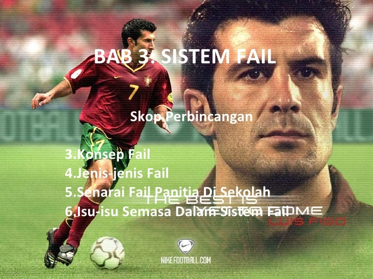 BAB 3: SISTEM FAIL <ul><li>Skop Perbincangan </li></ul><ul><li>Konsep Fail </li></ul><ul><li>Jenis-jenis Fail </li></ul><u...