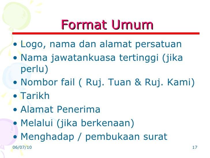Format Umum <ul><li>Logo, nama dan alamat persatuan </li></ul><ul><li>Nama jawatankuasa tertinggi (jika perlu) </li></ul><...