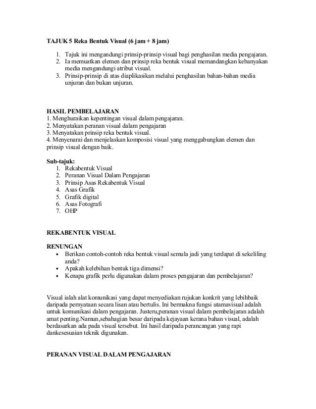 TAJUK 5 Reka Bentuk Visual (6 jam + 8 jam)   1. Tajuk ini mengandungi prinsip-prinsip visual bagi penghasilan media pengaj...