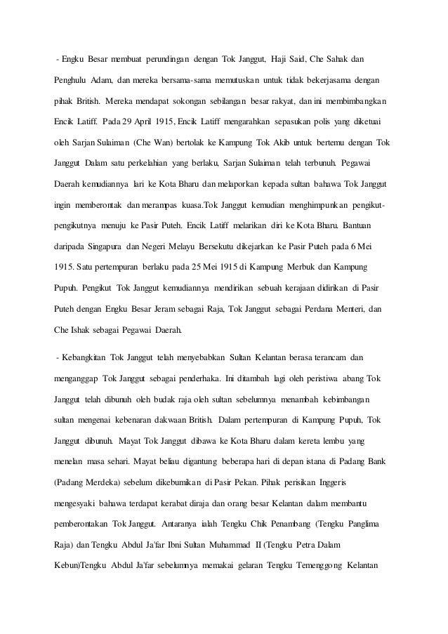 - Engku Besar membuat perundingan dengan Tok Janggut, Haji Said, Che Sahak dan Penghulu Adam, dan mereka bersama-sama memu...