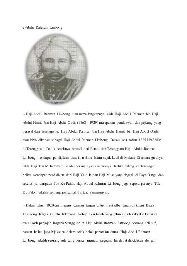 e)Abdul Rahman Limbong - Haji Abdul Rahman Limbong atau nama lengkapnya ialah Haji Abdul Rahman bin Haji Abdul Hamid bin H...