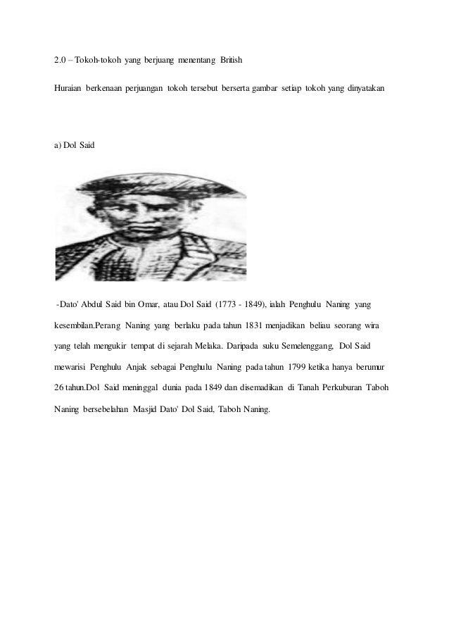 2.0 – Tokoh-tokoh yang berjuang menentang British Huraian berkenaan perjuangan tokoh tersebut berserta gambar setiap tokoh...