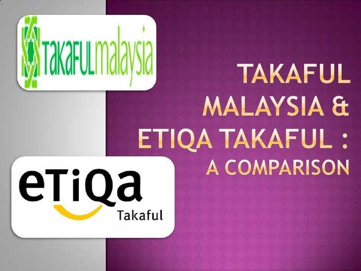 Takaful malaysia & etiqatakaful : a comparison<br />