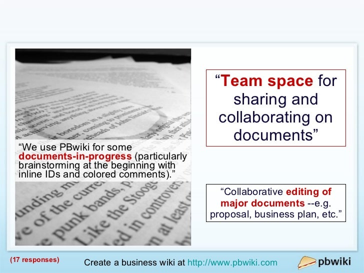 """Collaboration (17 responses) """" Team space  for sharing and collaborating on documents"""" """" Collaborative  editing of major d..."""