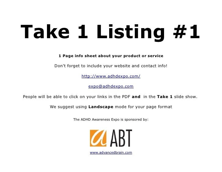 Take 1 Listing #1                 1 Page info sheet about your product or service                Don't forget to include y...