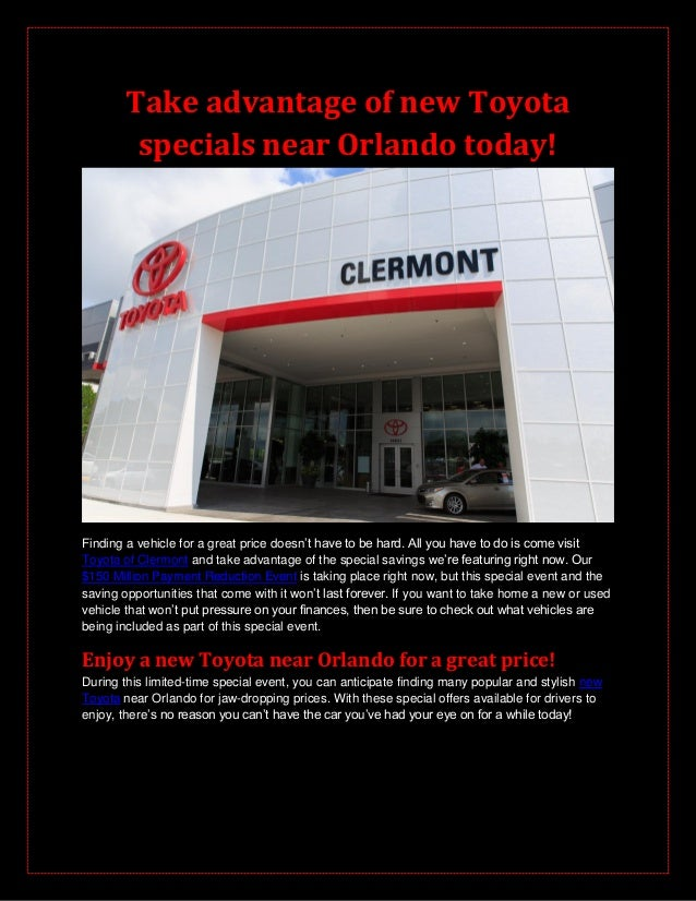 Take advantage of new Toyota specials near Orlando today! Finding a vehicle for a great price doesn't have to be hard. All...