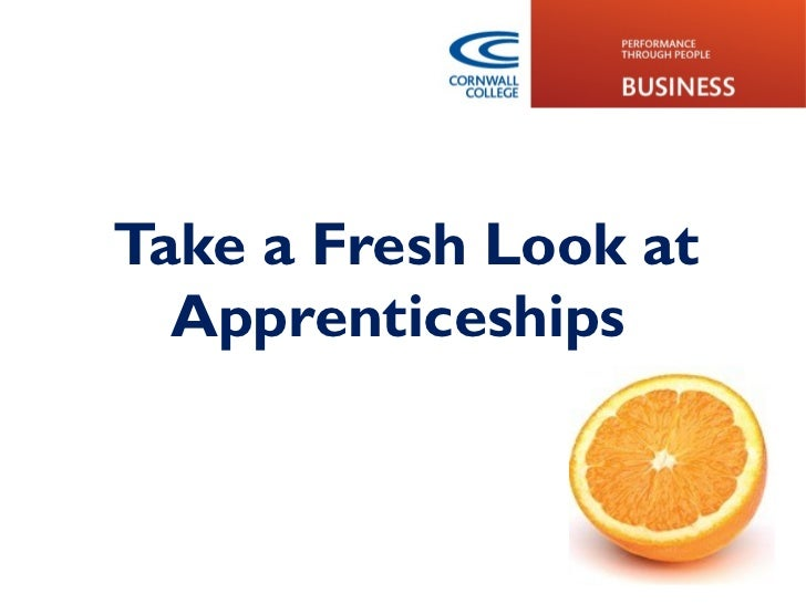 Take a Fresh Look at  Apprenticeships