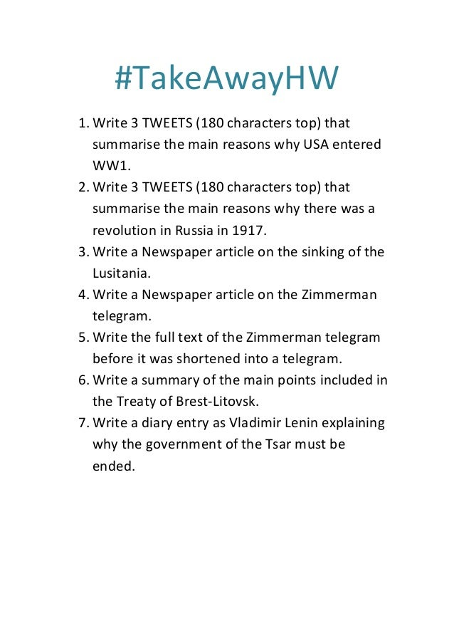 #TakeAwayHW 1.Write 3 TWEETS (180 characters top) that summarise the main reasons why USA entered WW1. 2.Write 3 TWEETS (1...