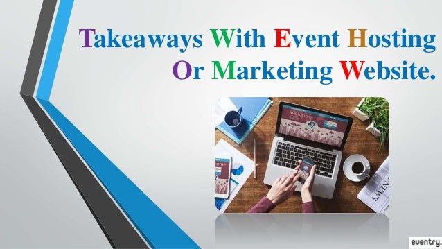 Takeaways With Event Hosting Or Marketing Website.