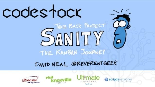 Take Back Project Sanity (CodeStock Edition)