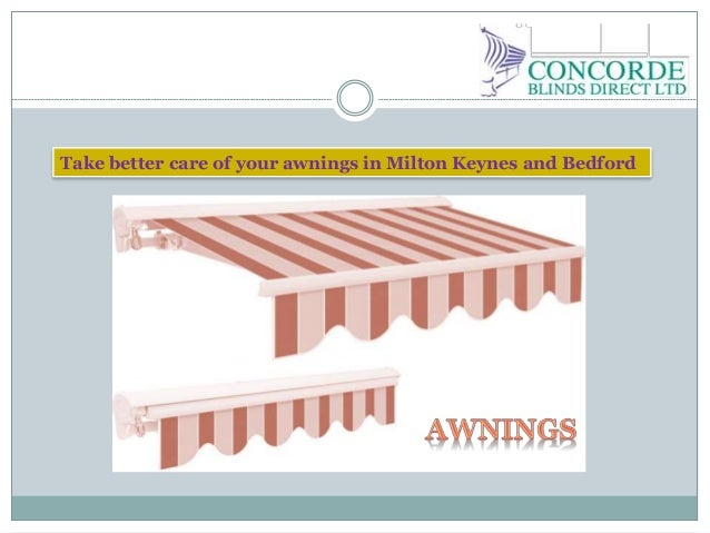 Take better care of your awnings in Milton Keynes and Bedford
