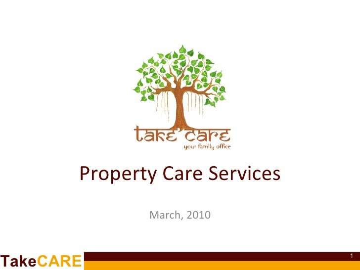 March, 2010 Property Care Services
