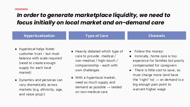 ● Hyperlocal helps foster customer trust - but must balance with scale required (need to create enough supply for each loc...