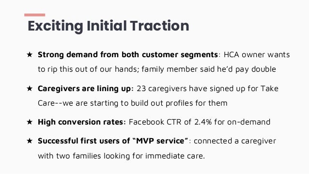 ★ Strong demand from both customer segments: HCA owner wants to rip this out of our hands; family member said he'd pay dou...