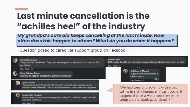 """Last minute cancellation is the """"achilles heel"""" of the industry My grandpa's care aid keeps cancelling at the last minute...."""