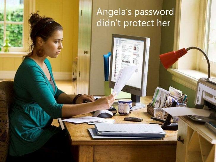 Angela's passworddidn't protect her