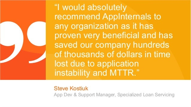 """© 2014 Riverbed Technology. All rights reserved. 25 """"I would absolutely recommend AppInternals to any organization as it h..."""